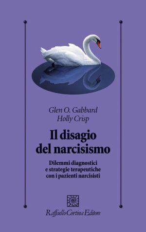 Il disagio del narcisismo. Recensione del libro di Glen Gabbard